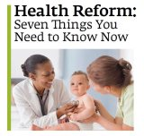 7 Things You Need to Know about Health Care Reform